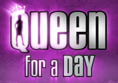 queen for a day brand new updated version request sizzle reel. Black Bedroom Furniture Sets. Home Design Ideas